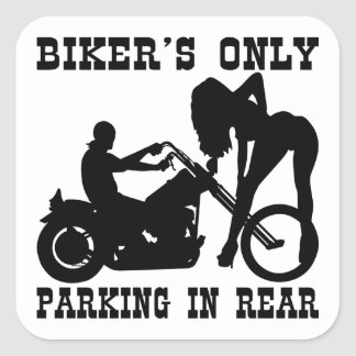 Biker's Only Parking In Rear Square Sticker