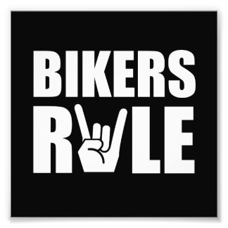 Bikers Rule Photo Print