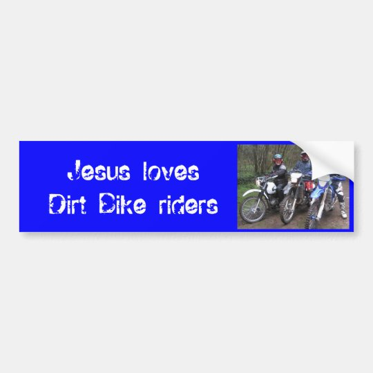 Bikes, Jesus loves Trail Bike riders Bumper Sticker