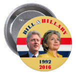 Bill 1992 & Hillary 2016 3 Inch Round Button