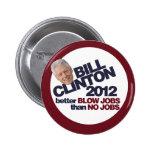Bill Clinton 2012 Button