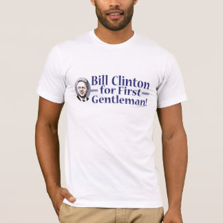 Bill Clinton For First Gentleman Shirt