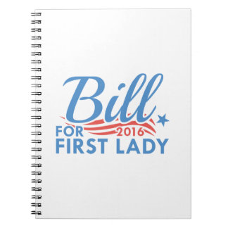 Bill For First Lady Notebooks