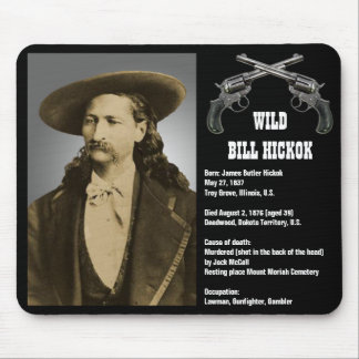 Bill Hickok Mousepad