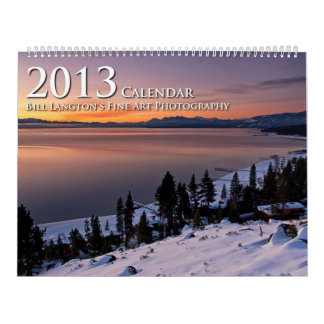 Bill Langton's Fine Art Photography 2013 Calendar