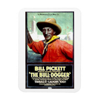 "Bill Pickett in ""The Bull-Dogger"" Magnet"