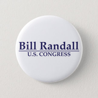 Bill Randall for Congress 2 Inch Round Button