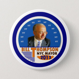 Bill Thompson for NYC Mayor in 2013 3 Inch Round Button