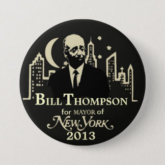 Bill Thompson NYC Mayor 2013 3 Inch Round Button