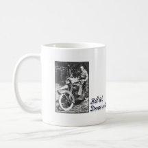 Bill W. Drove a Harely Coffee Mugs