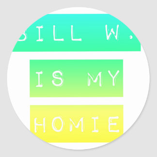 Bill W Homeboy Fellowship AA Meetings Classic Round Sticker