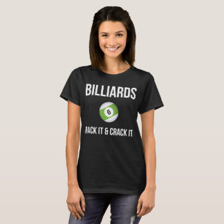 Billiards Rack it & Crack It Pool Player T-Shirt