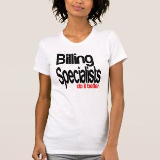 Billing Specialists Do It Better T-Shirt