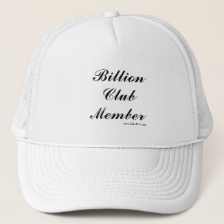 Billion Club Member hat