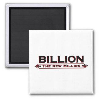 Billion The New Million Magnet