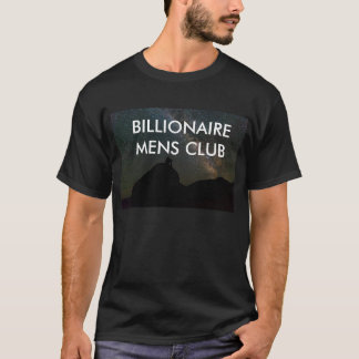 BILLIONAIRE MENS CLUB T-Shirt