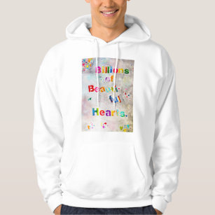 Billions of Beautiful Hearts Hooded Sweatshirt