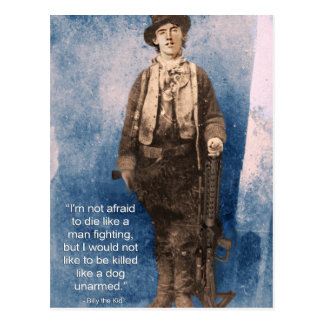Billy the Kid Quote Postcard