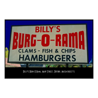 Billy's Burg-O-Rama, Main St., Oxford, MA Poster