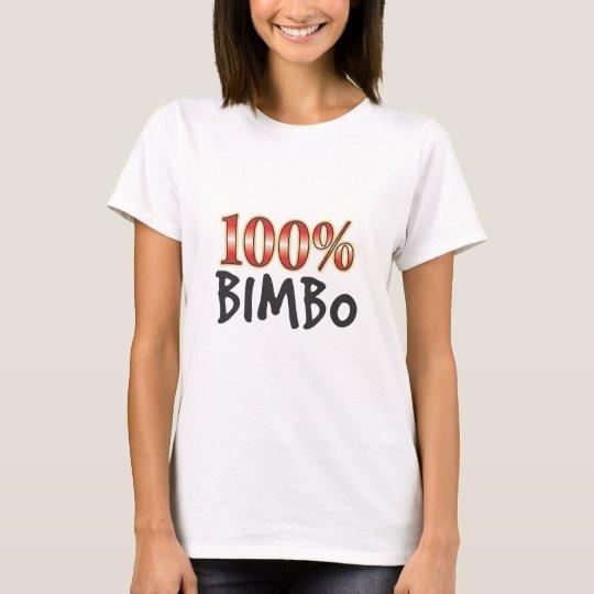 Bimbo 100 Percent T-Shirt