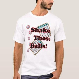 Bingo Card Shake Those Balls T-Shirt