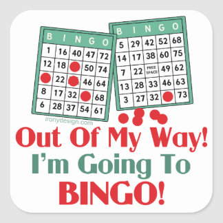 Bingo Funny Saying Square Sticker
