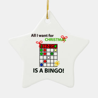 BINGO I want a bingo  for Christmas Ceramic Ornament