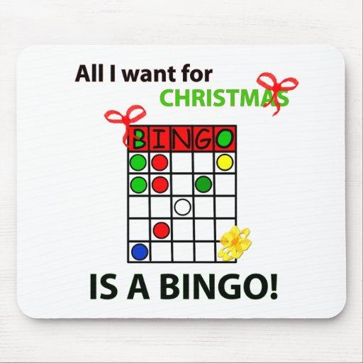 BINGO I want a bingo  for Christmas Mouse Pads