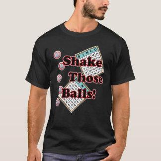 Bingo Shake Those Balls T-Shirt