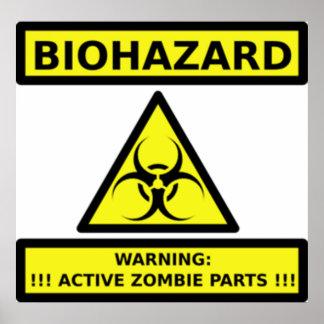Bio hazard Zombies Poster