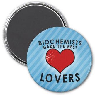 Biochemists make the best lovers 3 inch round magnet