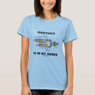 Bioethics Is In My Genes (DNA Replication) T-Shirt