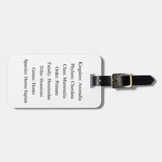 Biological Classification - Homo Sapien Luggage Tag