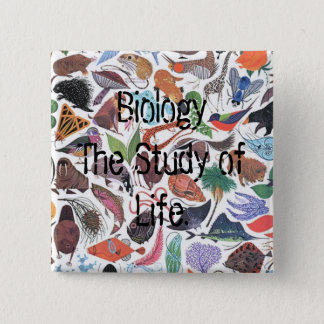 Biology, Biology The Study of Life. 2 Inch Square Button