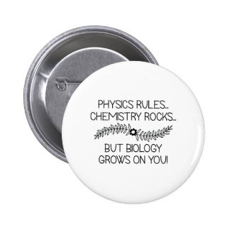 Biology Grows On You 2 Inch Round Button