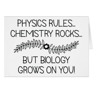 Biology Grows On You Card