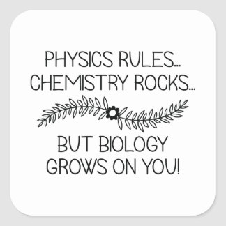 Biology Grows On You Square Sticker