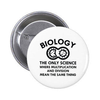 Biology Is In My Genes 2 Inch Round Button