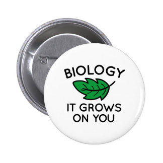 Biology It Grows On You 2 Inch Round Button