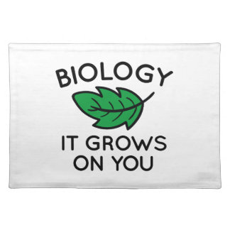 Biology It Grows On You Placemat
