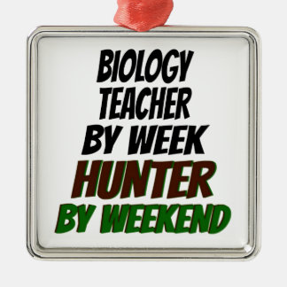 Biology Teacher Hunter Metal Ornament