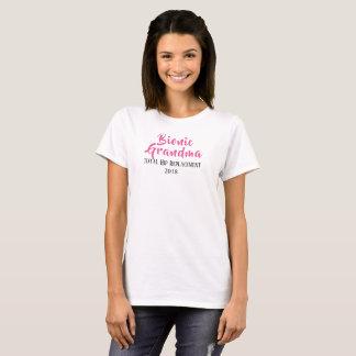 Bionic Grandma  total ihp replacement  t-shirt
