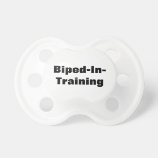 Biped-In-Training Pacifier