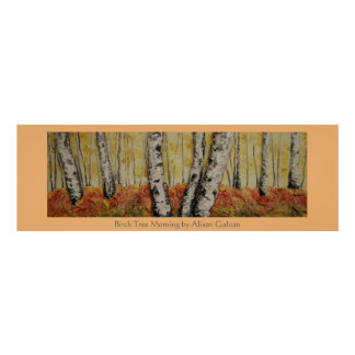 Birch Tree Morning by Fine Artist Alison Galvan Poster