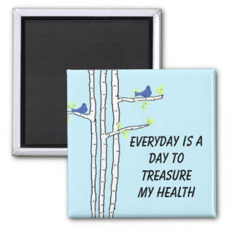 Birch Trees with Health Message Square Magnet