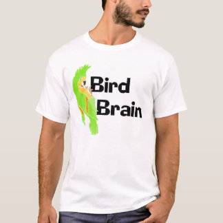 Bird Brain T-Shirt