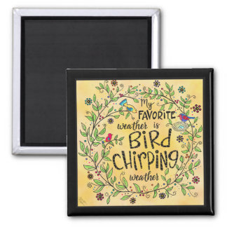 Bird Chirping Weather Magnet