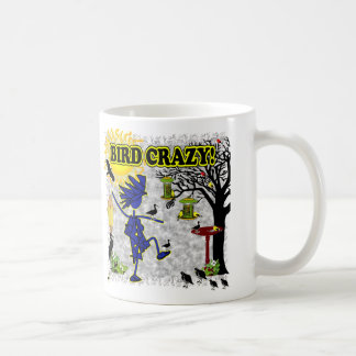 Bird Crazy Clothing Shirt & More Coffee Mug