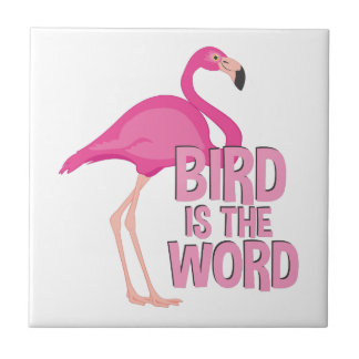 Bird Is Word Tile
