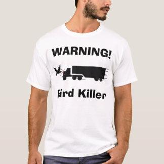 Bird Killer T-Shirt